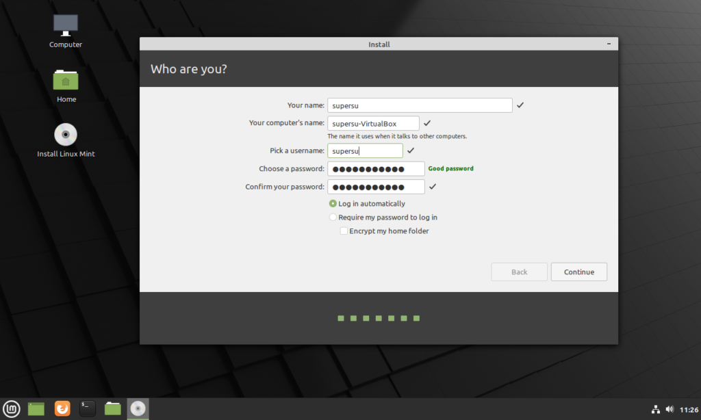 create a user, fill in the password and username and choose automatically login