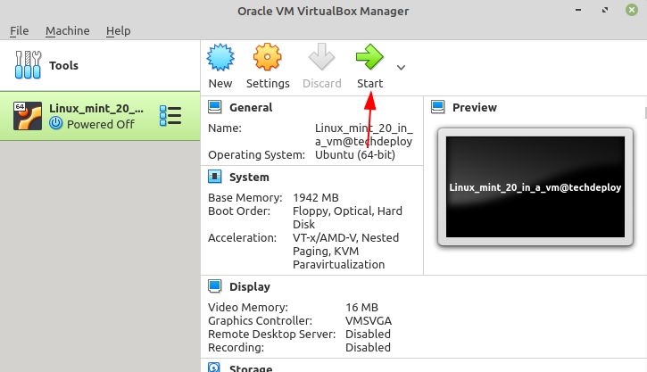 Start the virtual machine by clicking on the start button from the menu.