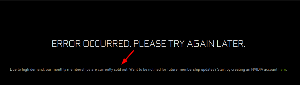 geforce membership sold out